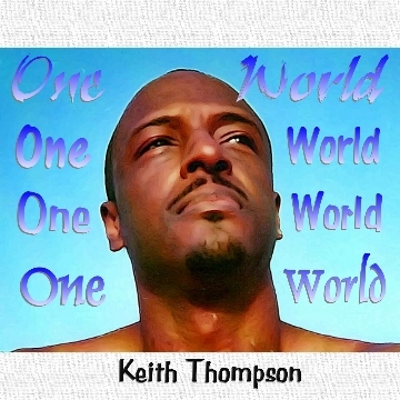 One World, by KeithThompson on OurStage