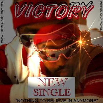Nothing To Believe In, by Victory The Rapper on OurStage