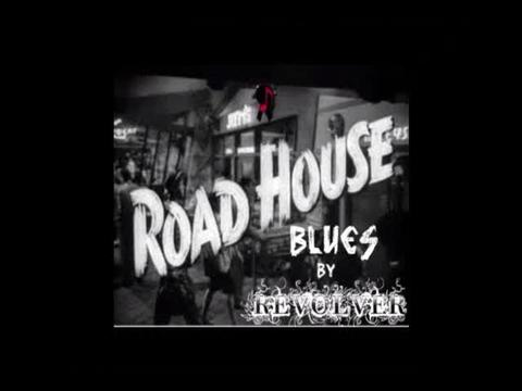 (The Video) ROADHOUSE BLUES by REVOLVER (Video by Joe N.), by REVOLVER on OurStage