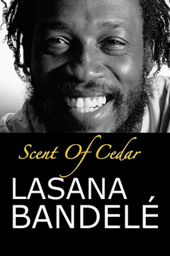 Scent Of Cedar by Lasana Bandelé - Book Trailer, by Lasana Bandelé on OurStage