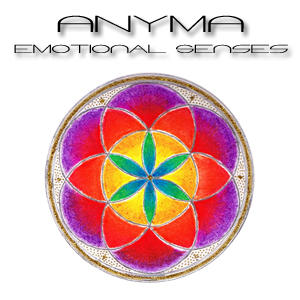 Emotional Senses, by Anyma on OurStage