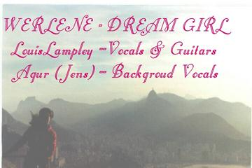 Werlene-Dream Girl (Remix) Featuring Agur, by LouisLampley on OurStage