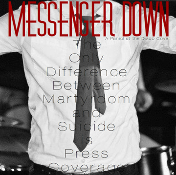 The Only Difference... (Panic! at the Disco Cover), by Messenger Down on OurStage