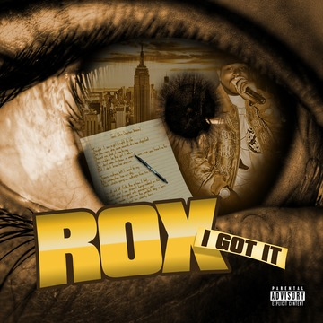 I Got It, by Rox aka Mr.YoungRichieRich on OurStage