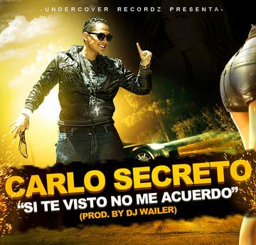 Si Te Visto No Me Acuerdo, by Carlo Secreto on OurStage