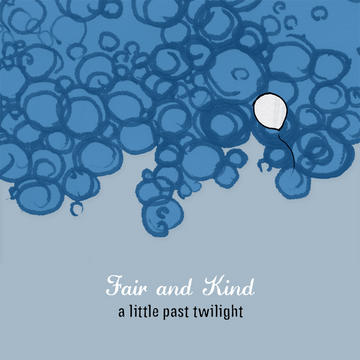 Last Song For Now, by Fair and Kind on OurStage