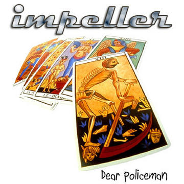 Dear Policeman, by impeller on OurStage