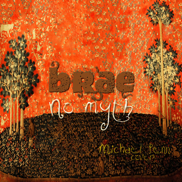 No Myth, by brae/Michael Penn on OurStage