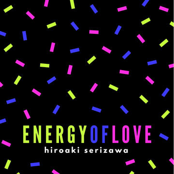 Energy of Love, by Hiroaki Serizawa on OurStage