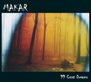 99 Cent Dreams, by MAKAR on OurStage