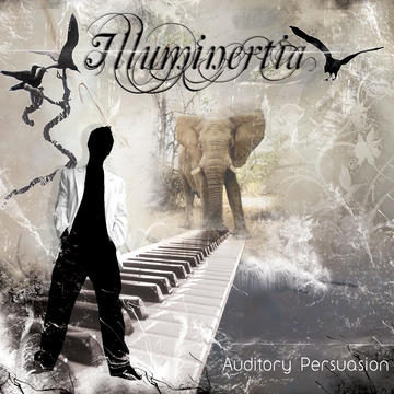 Auditory Persuasion, by Illuminertia on OurStage