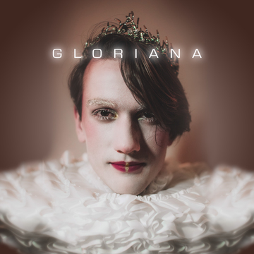 Gloriana, by Your Majesty Oriana on OurStage