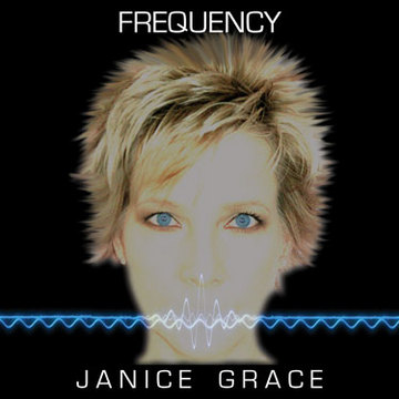 Frequency, by Janice Grace on OurStage