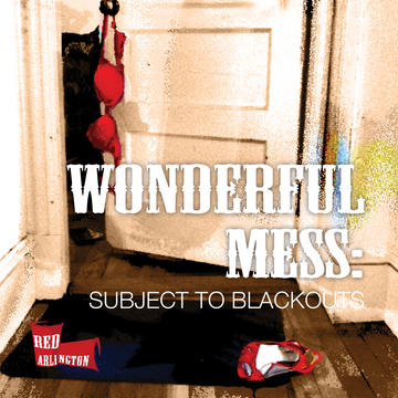 WONDERFUL Mess, by Red Arlington on OurStage