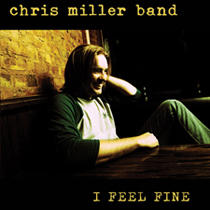 Leave It To Me, by Chris Miller Band on OurStage