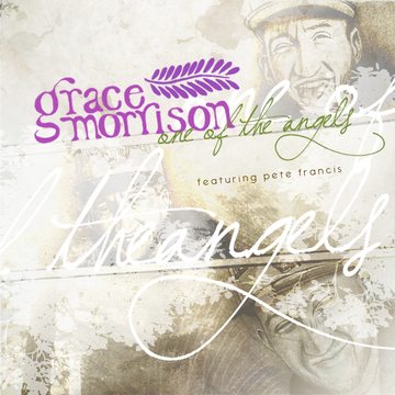 One of the Angels feat. Pete Francis, by Grace Morrison on OurStage