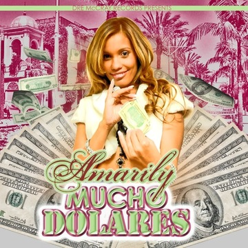 Mucho Dolares, by Amarily on OurStage