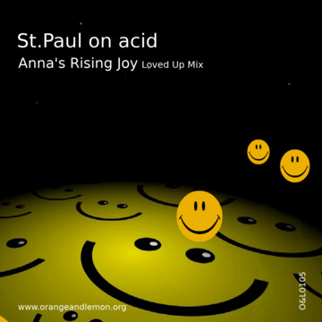 Anna's Rising Joy (Loved Up Mix), by St.Paul on acid on OurStage