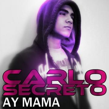 Ay Mama, by Carlo Secreto on OurStage