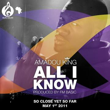 All I know , by Amadou King on OurStage
