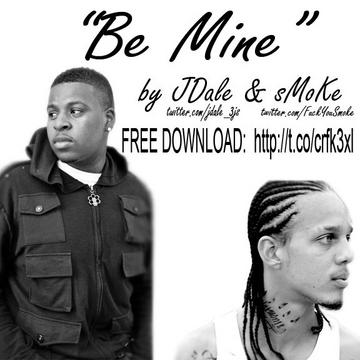 Be Mine, by JDALE ft. Smoke on OurStage