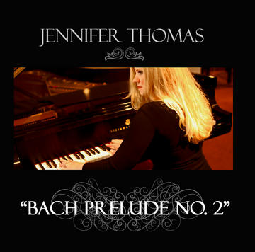 Bach Prelude No. 2 , by Jennifer Thomas on OurStage