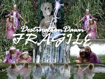 Fragile , by DestinationDawn on OurStage