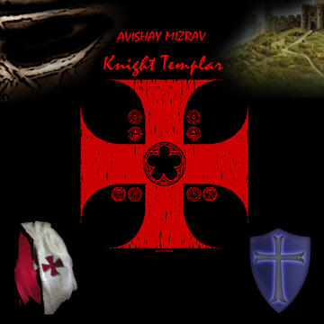 Knight Templar CD Version, by Avishay Mizrav on OurStage