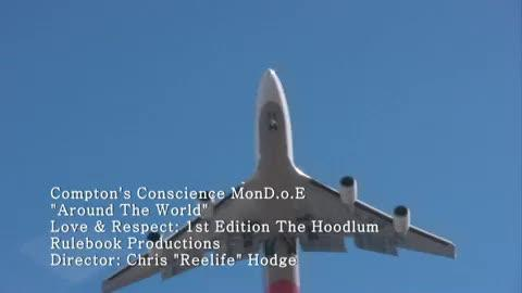 around the world, by Compton's conscience mon.D.o.E on OurStage