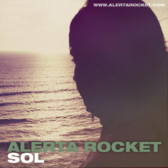 Sol, by Alerta Rocket on OurStage