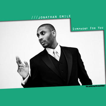 Symphony For You, by Jonathan Emile on OurStage
