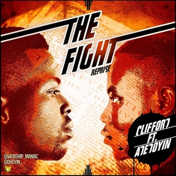The Fight (Reprise) , by CLIFFORD feat. Adedoyin  on OurStage