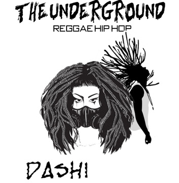 The Underground, by Dashi on OurStage
