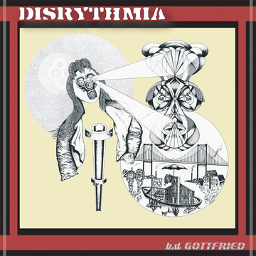 Disrythmia, by B.D. Gottfried on OurStage