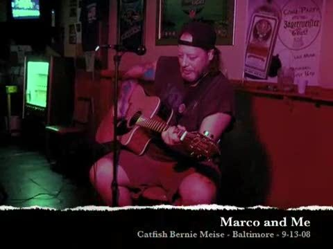 Marco & Me, by Catfish Bernie Meise on OurStage