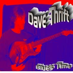 Blues Time, by Dave Thrift on OurStage