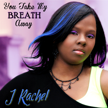 You Take My Breath Away, by JRachel Ft. Tylah Shevez on OurStage