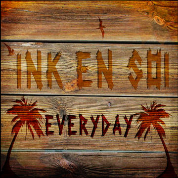 Everyday, by Ink en Soi on OurStage