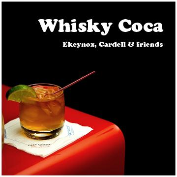 Whisky Coca, by Ekeynox, Cardell and friends on OurStage