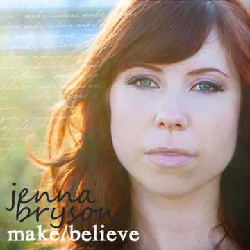 make/believe CD release show, by Jenna Bryson on OurStage