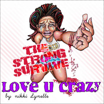 Love U Crazy, by Nikki Lynette on OurStage