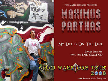 My Life is on The Line, by Maximus Parthas on OurStage