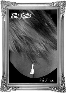 Yes I Am, by Elle Gallo on OurStage