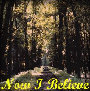 Now I Believe , by Sibling Rivalry on OurStage