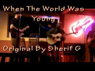 When the World Was Young Live at West Side, by Sherif G on OurStage