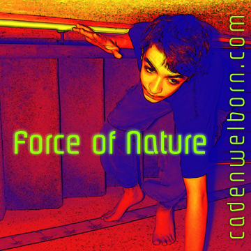 Force of Nature, by Caden Welborn on OurStage