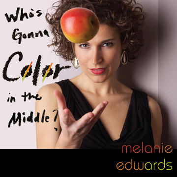Who's Gonna Color in the Middle?, by Melanie Edwards on OurStage