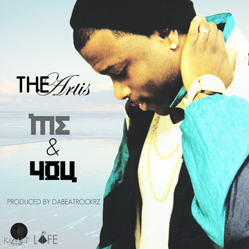 Me-N-You (Prod by DaBeatRockrz), by The Artis on OurStage