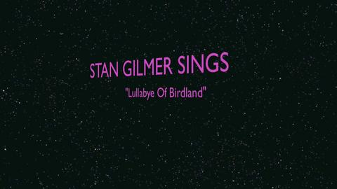 "Stan Gilmer Performs ""Lullabye Of Birdland"", by Stan Gilmer on OurStage"