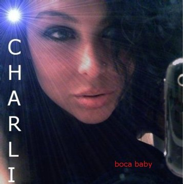 Boca baby pop version, by Charli LaToven on OurStage